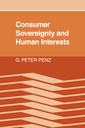Couverture de l'ouvrage Consumer sovereignty & human interests