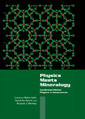 Couverture de l'ouvrage Physics meets mineralogy: condensed matter physics in the geosciences