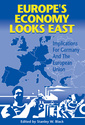 Couverture de l'ouvrage Europe's economy looks East: implications for Germany & the European Union