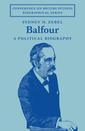 Couverture de l'ouvrage Balfour: a political biography