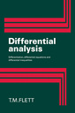 Couverture de l'ouvrage Differential analysis: differentiation, differential equations and differential inequalities