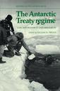 Couverture de l'ouvrage The Antarctic treaty regime: law, environment & resources (Studies in polar research)