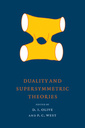 Couverture de l'ouvrage Duality and supersymmetric theories (Publications of the Newton institute, N° 18)