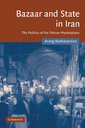 Couverture de l'ouvrage Bazaar and state in iran: the politics of the tehran marketplace