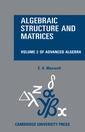 Couverture de l'ouvrage Algebraic structure and matrices book 2