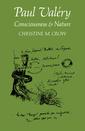 Couverture de l'ouvrage Paul valéry: consciousness and nature