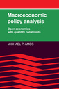 Couverture de l'ouvrage Macroeconomic policy analysis: open economies with quantity constraints (Paperback re-issue 2009)