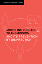 Couverture de l'ouvrage Modeling disease transmission and its prevention by disinfection