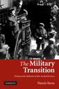 Couverture de l'ouvrage The military transition: democratic reform of the armed forces