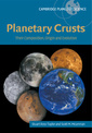 Couverture de l'ouvrage Planetary crusts: their composition, origin & evolution (Planetary science series)