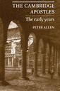 Couverture de l'ouvrage The cambridge apostles: the early years
