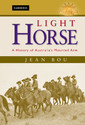 Couverture de l'ouvrage Light horse: a history of australia's mounted arm
