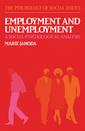 Couverture de l'ouvrage Employment & unemployment : A social psychological analysis