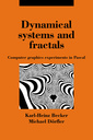 Couverture de l'ouvrage Dynamical systems and fractals: computer graphics experiments in Pascal