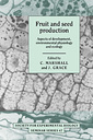 Couverture de l'ouvrage Fruit and seed production : aspects of development, environmental physiology and ecology (Society for experimental biology seminar series 47)