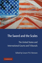 Couverture de l'ouvrage The sword and the scales: the United States and International Courts and tribunals