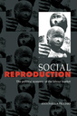 Couverture de l'ouvrage Social reproduction the political economy of the labour market