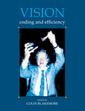 Couverture de l'ouvrage Vision : coding and efficiency (Paper)