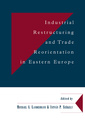 Couverture de l'ouvrage Industrial restructuring and trade reorientation in eastern europe