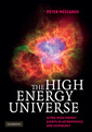 Couverture de l'ouvrage The high energy universe: ultra-high energy events in astrophysics and cosmology