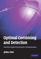 Couverture de l'ouvrage Optimal combining and detection: statistical signal processing for communications