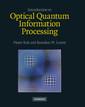 Couverture de l'ouvrage Introduction to optical quantum information processing