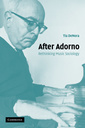 Couverture de l'ouvrage After adorno: rethinking music sociology
