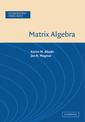 Couverture de l'ouvrage Matrix algebra