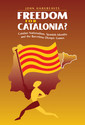 Couverture de l'ouvrage Freedom for catalonia? catalan nationalism, spanish identity and the barcelona olympic games