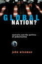 Couverture de l'ouvrage Global nation? australia and the politics of globalisation