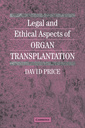 Couverture de l'ouvrage Legal and ethical aspects of organ transplantation