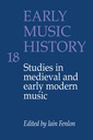 Couverture de l'ouvrage Early music history volume 18