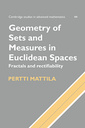 Couverture de l'ouvrage Geometry of sets and measures in Euclidean spaces : fractals and rectifiability (Cambridge studies in advanced mathematics, 44) paper
