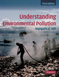 Couverture de l'ouvrage Understanding environmental pollution (3rd ed )