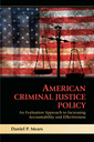 Couverture de l'ouvrage American criminal justice policy: an evaluation approach