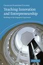 Couverture de l'ouvrage Teaching innovation and entrepreneurship: building on the singapore experiment