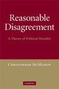 Couverture de l'ouvrage Reasonable disagreement: a theory of political morality