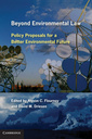 Couverture de l'ouvrage Beyond environmental law: policy proposals for a better environmental future