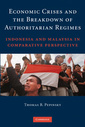 Couverture de l'ouvrage Economic crises and the breakdown of authoritarian regimes: indonesia and malaysia in comparative perspective