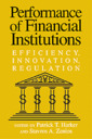 Couverture de l'ouvrage Performance of financial institutions efficiency, innovation, regulation