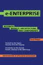 Couverture de l'ouvrage E Enterprise: business models, architecture & components (breakthroughs in application development 2)