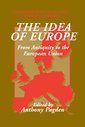 Couverture de l'ouvrage The idea of europe from antiquity to the european union