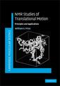Couverture de l'ouvrage NMR Studies of translational motion: principles & applications