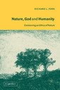 Couverture de l'ouvrage Nature, god and humanity envisioning an ethics of nature