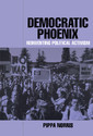 Couverture de l'ouvrage Democratic Phoenix : Political Activism