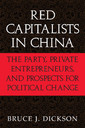 Couverture de l'ouvrage Red capitalists in china: the party, private entrepreneurs, and prospects for political change