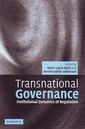Couverture de l'ouvrage Transnational governance: institutional dynamics of regulation