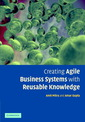 Couverture de l'ouvrage Creating agile business systems with reusable knowledge