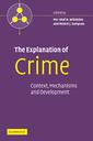 Couverture de l'ouvrage The explanation of crime: context, mechanisms and development