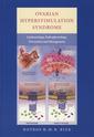 Couverture de l'ouvrage Ovarian hyperstimulation syndrome: epidemiology, pathophysiology, prevention and management